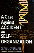 "Order ""A Case Accident and Self-Organization"""